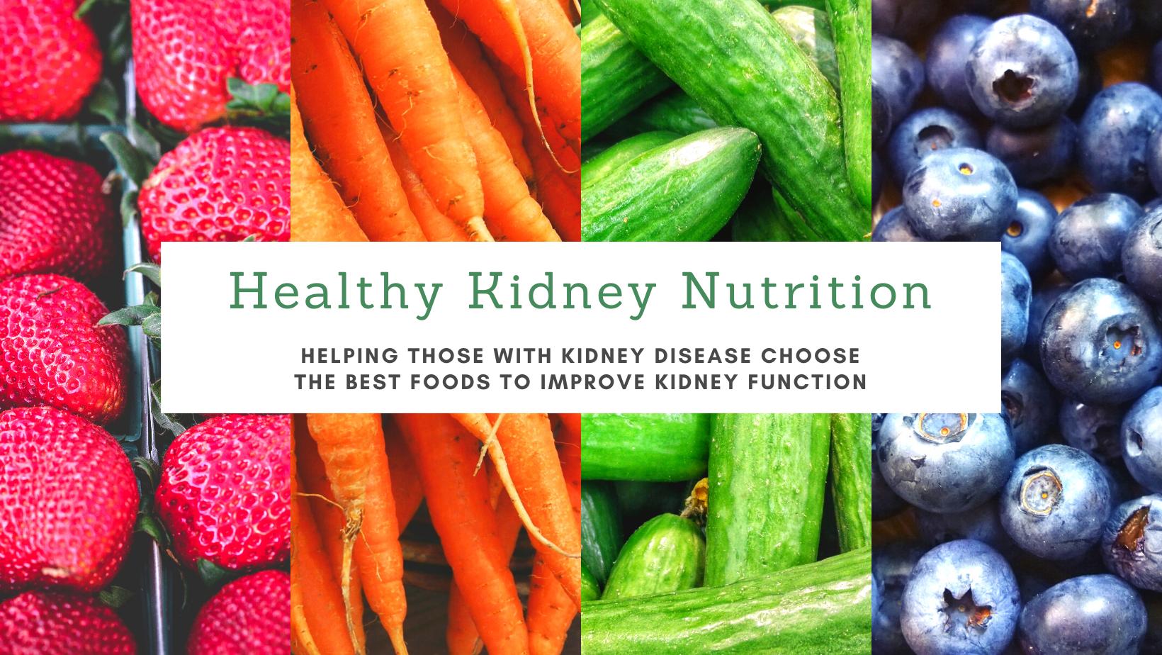 Healthy Kidney Nutrition